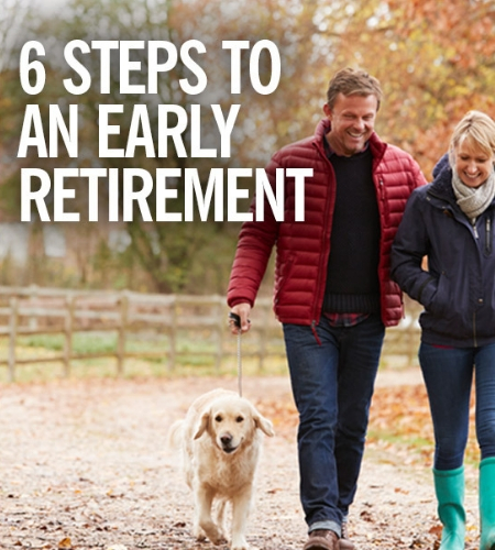 6 Steps to an Early Retirement