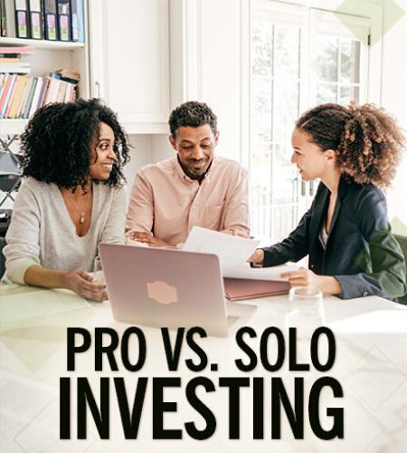Pro Versus Solo Investing