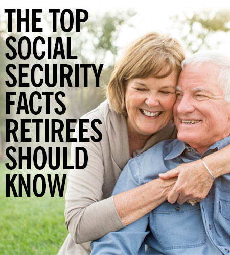 Top Social Security Facts Retirees Must Know